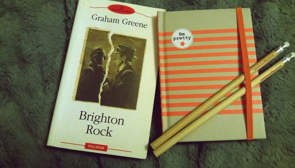 Brighton Rock – Graham Greene. Doua femei asemanatoare ca forta, desi vazute in antiteza