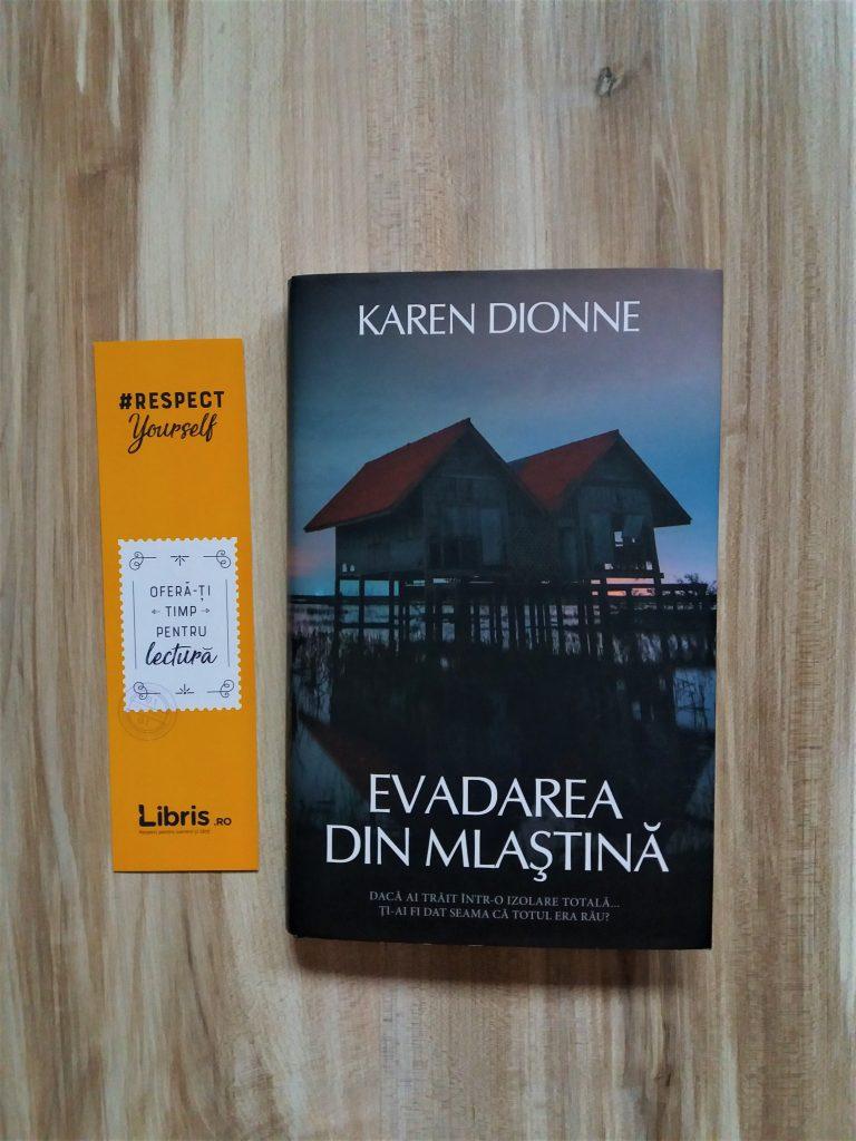3 carti citite in vacanta. 3: Evadarea din mlastina de Karen Dionne