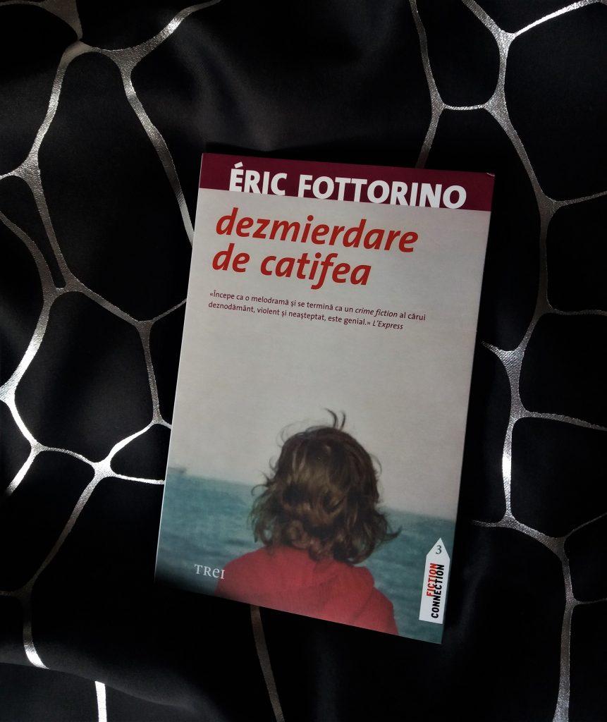 3 carti citite in vacanta. 1: Dezmierdare de catifea de Eric Fottorino