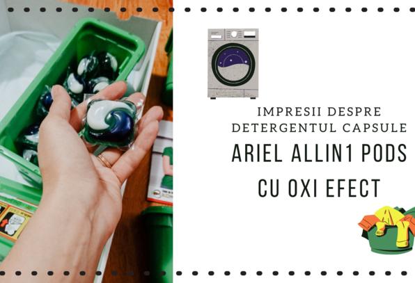 Ariel Allin1 Pods cu Oxi Efect