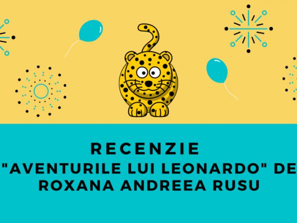 Aventurile lui Leonardo de Roxana Andreea Rusu